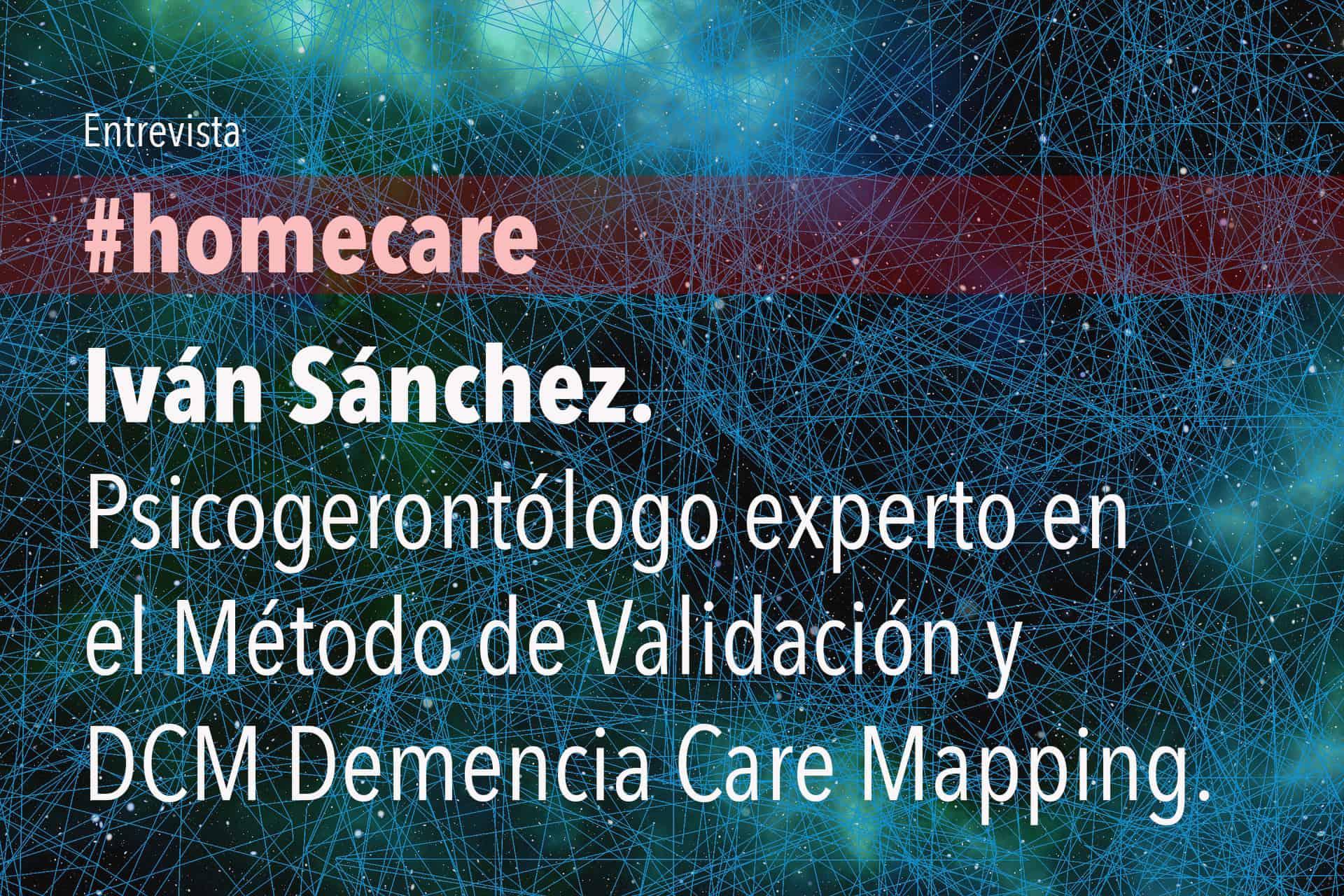 Iván Sánchez, Psicogerontólogo experto en el Método de Validación