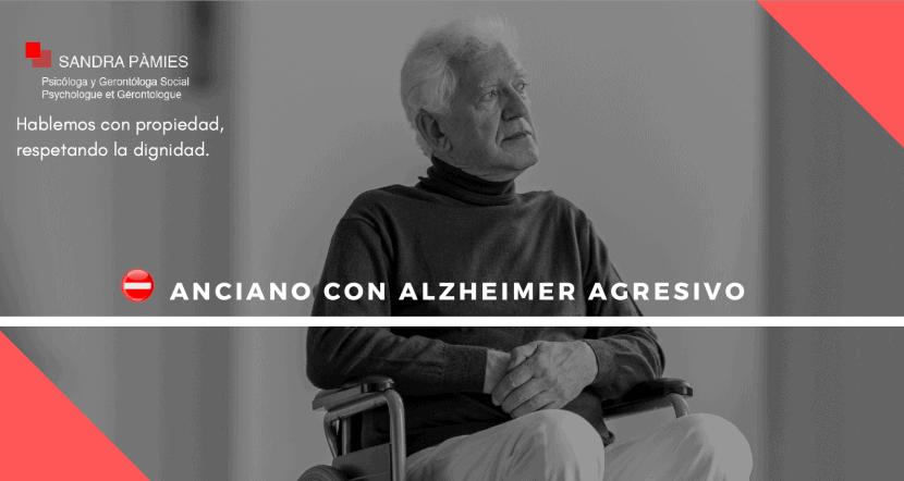 alzheimer agresivo